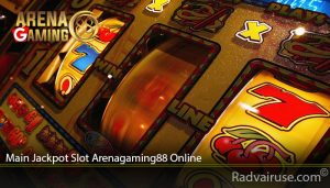 Main Jackpot Slot Arenagaming88 Online