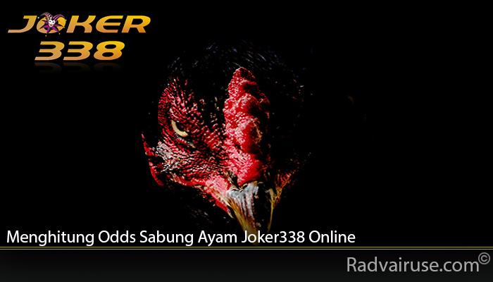 Menghitung Odds Sabung Ayam Joker338 Online