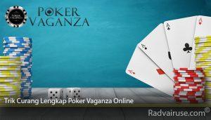 Trik Curang Lengkap Poker Vaganza Online